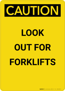Caution: Look Out For Forklifts - Portrait Wall Sign