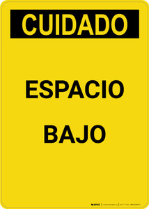 Caution: Low Clearance Spanish - Portrait Wall Sign