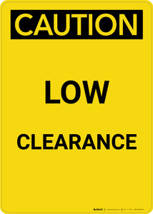 Caution: Low Clearance - Portrait Wall Sign