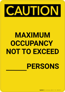 Caution: Maximum Occupancy Not to Exceed - Portrait Wall Sign
