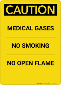 Caution: Medical Gases No Smoking - Portrait Wall Sign