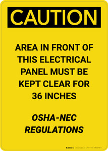 Caution: NEC Regulations Keep Clear of Electrical Panel - Portrait Wall Sign