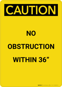 Caution: OSHA Regulations No Obstruction Within 36 Inches - Portrait Wall Sign