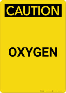 Caution: Oxygen - Portrait Wall Sign