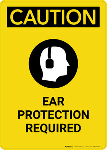 Caution: PPE Ear Protection Required with Graphic - Portrait Wall Sign