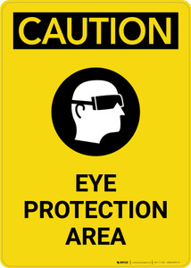 Caution: PPE Eye Protection Area with Graphic - Portrait Wall Sign