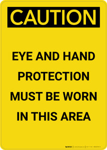 Caution: PPE Eye and Ear Protection Must be Worn in Area - Portrait Wall Sign