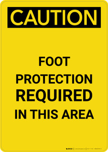 Caution: PPE Foot Protection Required in This Area - Portrait Wall Sign