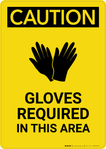 Caution: PPE Gloves Required in This Area - Portrait Wall Sign