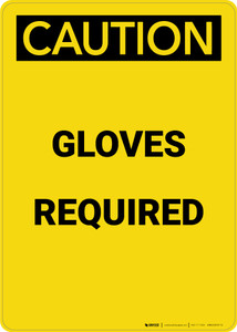 Caution: PPE Gloves Required - Portrait Wall Sign
