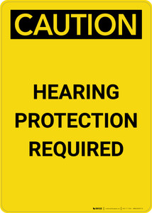 Caution: PPE Hearing Protection Required - Portrait Wall Sign