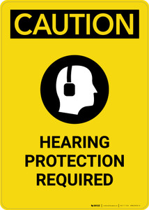 Caution: PPE Hearing Protection Required with Graphic - Portrait Wall Sign