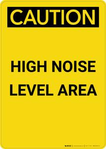 Caution: PPE High Noise Level Area - Portrait Wall Sign