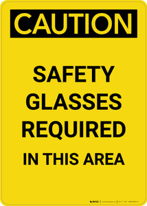 Caution: PPE Safety Glasses Required in This Area - Portrait Wall Sign