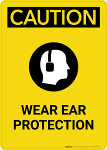 Caution: PPE Wear Ear Protection With Graphic - Portrait Wall Sign