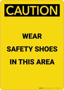 Caution: PPE Wear Safety Shoes in This Area - Portrait Wall Sign