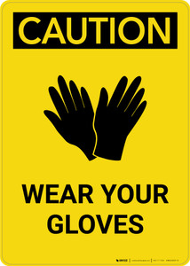 Caution: PPE Wear Your Gloves With Graphic - Portrait Wall Sign