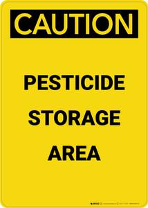Caution: Pesticide Storage Area - Portrait Wall Sign