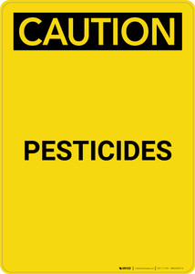 Caution: Pesticides - Portrait Wall Sign