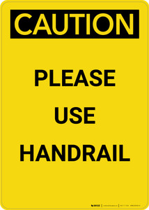 Caution: Please Use Handrail - Portrait Wall Sign