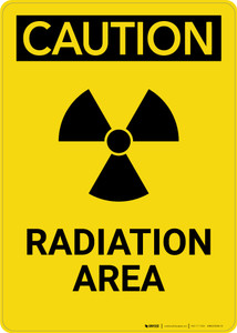 Caution: Radiation Area - Portrait Wall Sign