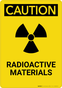 Caution: Radioactive Materials - Portrait Wall Sign