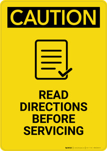 Caution: Read Directions Servicing With Graphic - Portrait Wall Sign
