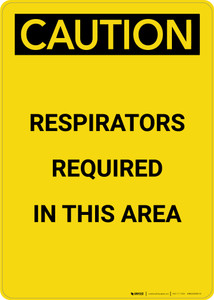Caution: Respirators Required in This Area - Portrait Wall Sign