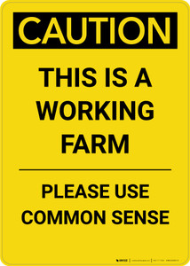 Caution: This Is A Working Farm - Portrait Wall Sign