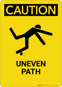 Caution: Uneven Path - Portrait Wall Sign