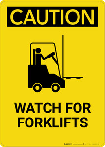 Caution: Watch for Forklifts - Portrait Wall Sign