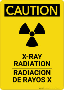 Caution: XRay Radiation Bilingual - Portrait Wall Sign