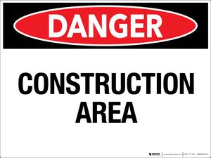 Danger: Construction Area