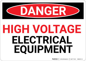 Danger: High Voltage Electrical Equipment - Wall Sign