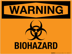 Warning: Biohazard - Wall Sign