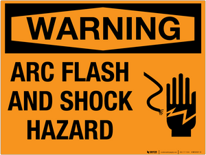Warning: Arc Flash and Shock Hazard - Wall Sign