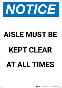 Notice: Aisle Must Be Kept Clear At All Times - Portrait Wall Sign