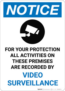 Notice: All Activities Recorded Video Surveillance Video Camera Icon - Portrait Wall Sign