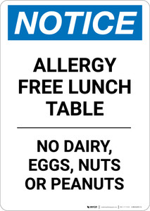 Notice: Allergy Free Lunch Table No Dairy Eggs Nuts or Peanuts - Portrait Wall Sign