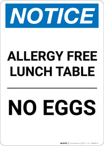 Notice: Allergy Free Lunch Table No Eggs - Portrait Wall Sign