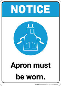 Notice: Apron Must Be Worn with Icon ANSI - Portrait Wall Sign