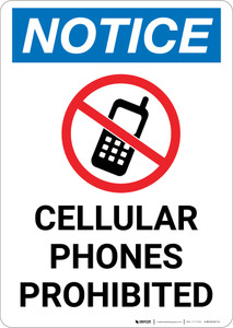 Notice: Cellular Phones Prohibited with Icon - Portrait Wall Sign