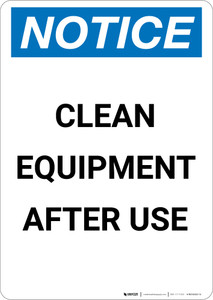 Notice: Clean Equipment After Use - Portrait Wall Sign