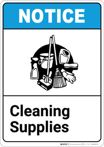 Notice: Cleaning Supplies ANSI with Icon - Portrait Wall Sign