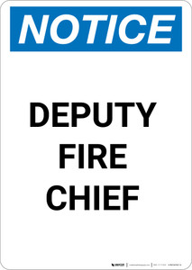 Notice: Deputy Fire Chief - Portrait Wall Sign