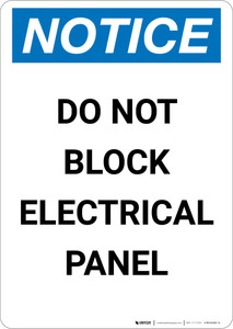 Notice: Do Not Block Electrical Panel - Portrait Wall Sign