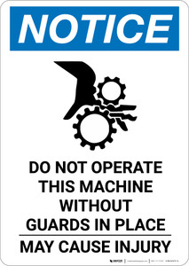 Notice: Do Not Operate This Machine - Portrait Wall Sign