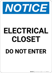 Notice: Electrical Closet Do Not Enter - Portrait Wall Sign