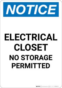 Notice: Electrical Closet No Storage Permitted - Portrait Wall Sign