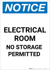 Notice: Electrical Room No Storage Permitted - Portrait Wall Sign
